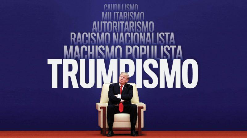 Trumpismo, antes y después de Trump Por Dalia González Delgado | Cubadebate
